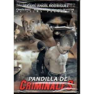 Pandilla De Criminales MIGUEL ANGEL RODRIGUEZ Movies