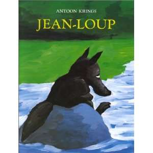 Jean Loup (9782211069090) Antoon Krings Books