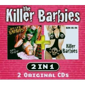 Sin Is In/Bad Taste: Killer Barbies: Music