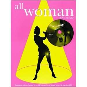 All Woman: Love Songs (Piano/Vocal/Guitar) (Book & CD) (Faber Edition)