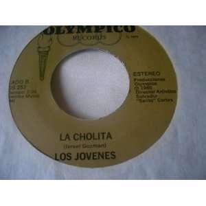 Los Jovenes 7 45 Dos Seres Que Se Aman & La Cholita LOS