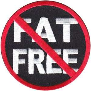 Not Fat Free Funny And Hilarious High Quality Embroidered