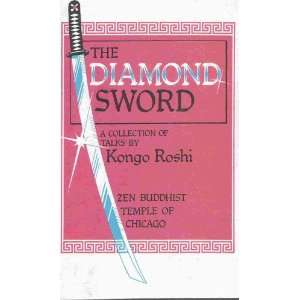 The Diamond Sword: A series of talks by the Abbot of the