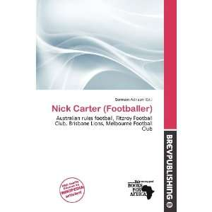 Nick Carter (Footballer) (9786200535818) Germain Adriaan Books