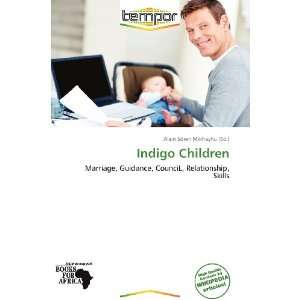 Indigo Children (9786136047171) Alain Sören Mikhayhu Books