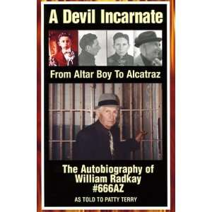A Devil Incarnate: From Altar Boy to Alcatraz  The