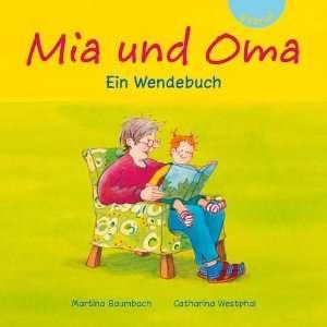 Mia und Opa: Ein Wendebuch (9783522301411): Martina Baumbach: Books