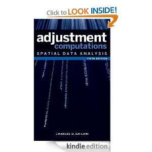 Adjustment Computations Spatial Data Analysis Charles D. Ghilani