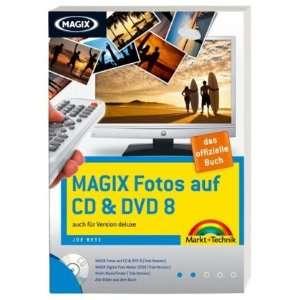 Magix Fotos auf CD & DVD 8 (9783827244321) Joe Betz Books
