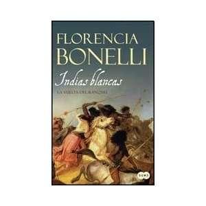 BLANCAS 2 (Spanish Edition) (9789870414155): BONELLI FLORENCIA: Books