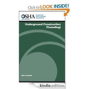 Underground Construction (Tunneling) Occupational Safety and Health