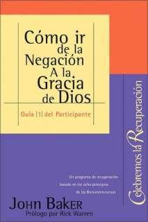 BARNES & NOBLE  Como IR de la Negacion a la Gracia de Dios by Rick