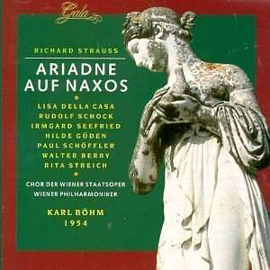 Ariadne Auf Naxos Richard Strauss, Karl Bohm, Lisa Della Casa