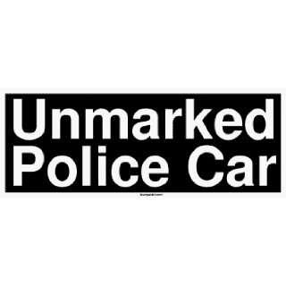Unmarked Police Car Bumper Sticker Automotive