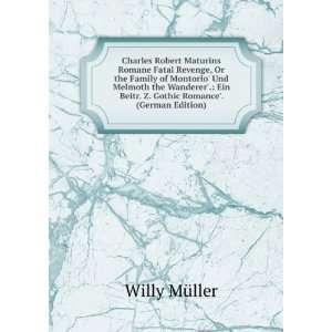 Charles Robert Maturins Romane Fatal Revenge, Or the