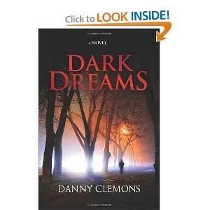 Dark Dreams (9781463719944) Danny Clemons Books