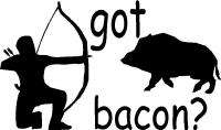 Got Bacon? Wild Pig/Boar Hunting Sticker Decal Graphic