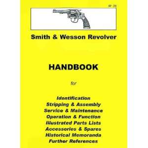 Smith & Wesson Revolver Pistol Collector Handbook
