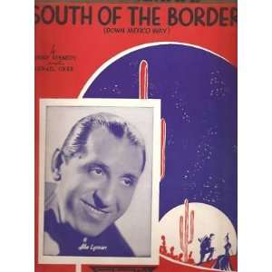 Sheet Music South of the Border Abe Lyman 33: Everything