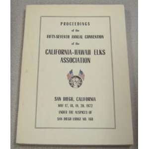 of San Diego Lodge #168 California Hawaii Elks Association Books