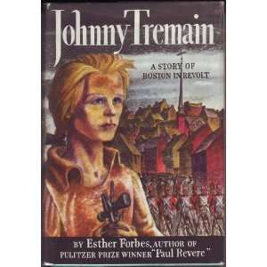 an overview of the novel johnny tremain by esther forbes Description and summary of main points then a tragity happened to young johnny in the middle of the book johnny was asked to go to court a study guide for esther forbes's johnny tremain.