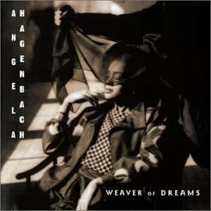 Weaver of Dreams Angela Hagenbach Music