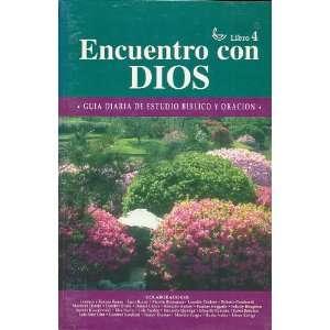 Dios: Libro 4: Guia Para Estudio Biblico y Oracion (Spanish Edition
