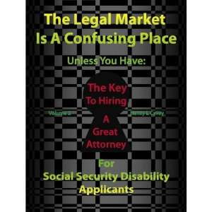 to Hiring a Great Attorney: For SSDI Applicants: Nancy L Cavey: Books
