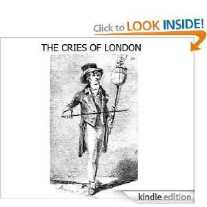 The Cries of London: John Thomas Smith:  Kindle Store