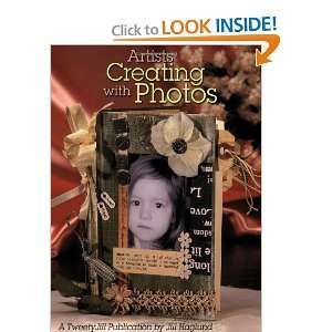 com Artists Creating with Photos (9781891898075) Jill Haglund Books