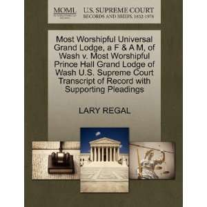 Grand Lodge, a F & A M, of Wash v. Most Worshipful Prince Hall Grand