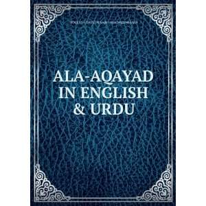 AQAYAD IN ENGLISH & URDU: MOULANA GHULAM NABI SHAH NAQSHBANDI: Books