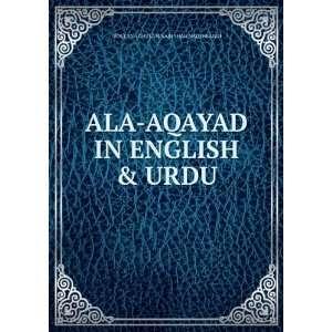AQAYAD IN ENGLISH & URDU: MOULANA GHULAM NABI SHAH NAQSHBANDI: Books