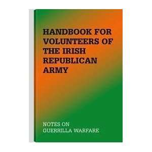 Of The Irish Republican Army Publisher: Paladin Press:  N/A : Books