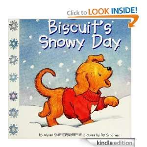 Biscuits Snowy Day Alyssa Satin Capucilli, Pat Schories, Mary O