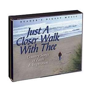 Just A Closer Walk With Thee: Country Songs of Faith