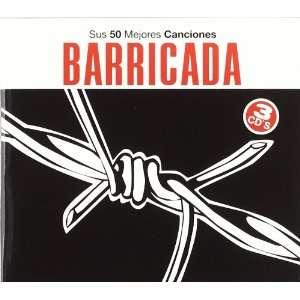 Sus 50 Mejores Canciones Barricada Music