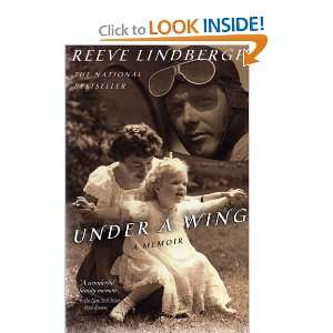 UNDER A WING: A MEMOIR (A DELTA BOOK): REEVE LINDBERGH: Books