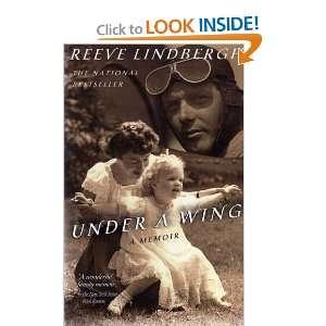 UNDER A WING: A MEMOIR (A DELTA BOOK): REEVE LINDBERGH: Books