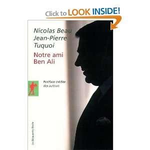 Notre ami Ben Ali (French Edition) (9782707154040