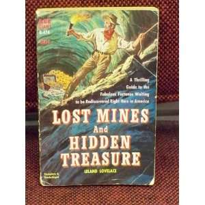 Lost Mines and Hidden Treasure Leland Lovelace Books