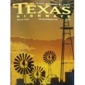 Highways The Travel Magazine of Texas (March, 49) Jack Lowrie Books