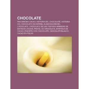 Chocolate Theobroma cacao, Historia del chocolate, Historia del