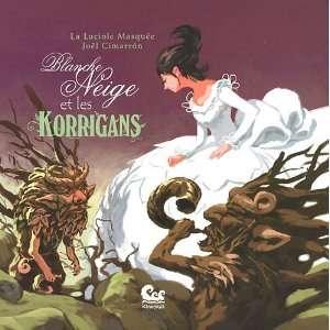 Blanche Neige et les Korrigans (French Edition