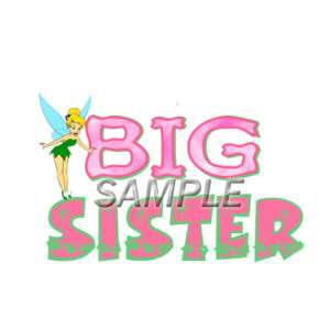 TINKERBELL BIG SISTER T SHIRT IRON ON TRANSFER 3 SIZES