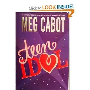 Teen Idol (Hardcover) Teen Idol (Hardcover) Meg Cabot