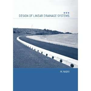 of Linear Drainage Systems (9780727732224): Dr Matin Naqvi: Books