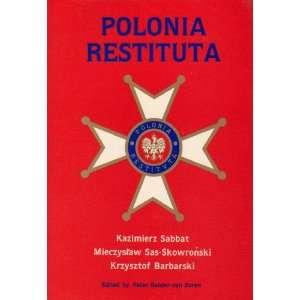 Polonia Restituta (9780905715346): Peter Bander van Duren: Books