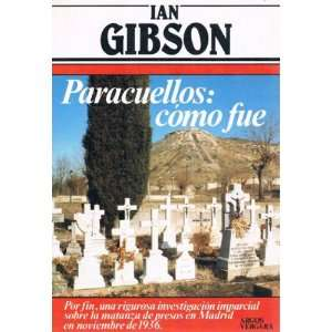 Primera plana) (Spanish Edition) (9788471785299) Ian Gibson Books