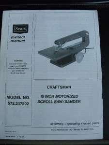 CRAFTSMAN 15 SCROLL SAW/SANDER MODEL 572.247202